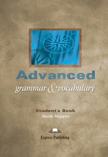 Advanced Grammar & Vocabulary SB