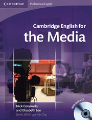 Cambridge English for the Media 9780521724579