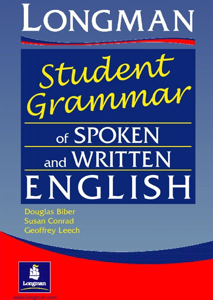 Longman Student Grammar of Spoken and Written English 9780582237261