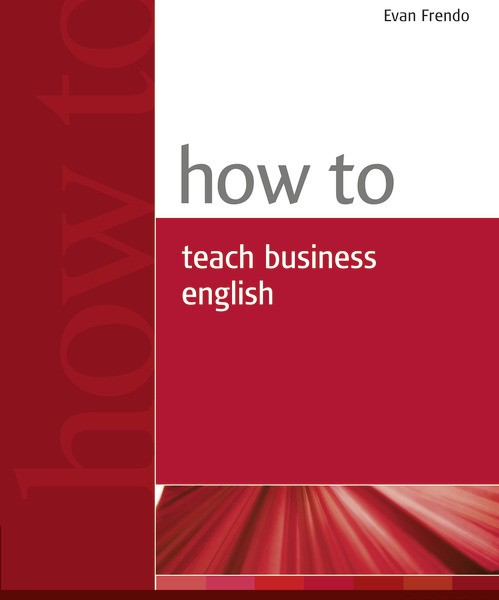 How to teach business english 9780582779969