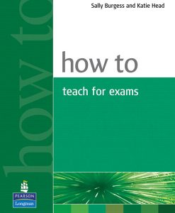 How to teach for exams 9780582429673