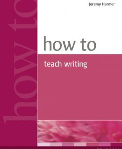 How to teach writing 9780582779983