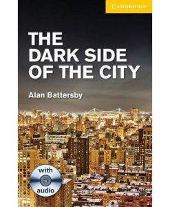 The Dark Side of the City with CD