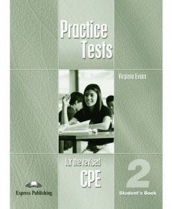 CPE Practice Tests 2 Student's Book 9781843255130