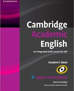 Cambridge Academic English Up-Intermediate Student's Book